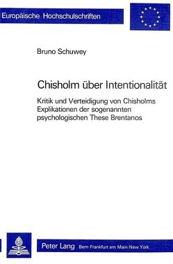 Roderick M. Chisholm über Intentionalität von Schuwey,  Bruno