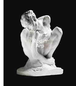 Rodin / Arp von Asten,  Astrid von, Bouvier,  Raphaël, Chevillot,  Catherine, Feledy,  Lilien, Paneth-Pollak,  Tessa, Teuscher,  Jana