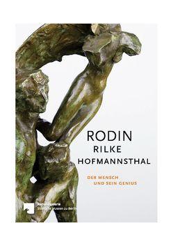 Rodin – Rilke – Hofmannsthal von Gleis,  Ralph, Hoffmann,  Torsten, Obenaus,  Maria, Renner,  Ursula, Rilke,  Rainer Maria, von Hofmannsthal,  Hugo
