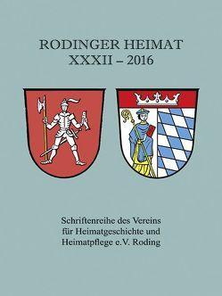 Rodinger Heimat 2016 von Verein für Heimatgeschichte und Heimatpflege e.V. Roding