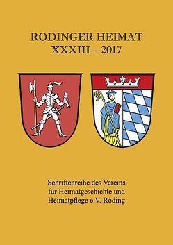Rodinger Heimat 2017 von Verein für Heimatgeschichte und Heimatpflege e.V. Roding