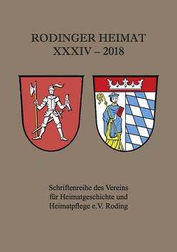 Rodinger Heimat 2018 von Verein für Heimatgeschichte und Heimatpflege e.V. Roding