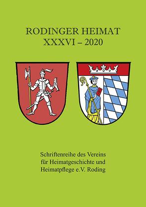 Rodinger Heimat 2020 von Verein für Heimatgeschichte und Heimatpflege e.V. Roding