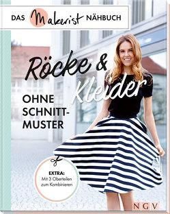Röcke und Kleider ohne Schnittmuster von Rauer,  Rabea, Reidelbach,  Yvonne