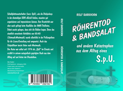 Röhrentod & Bandsalat von Barkhorn,  Rolf