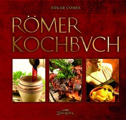 Römer-Kochbuch von Comes,  Edgar