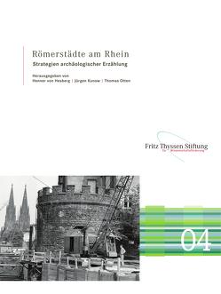 Römerstädte am Rhein von Kunow,  Jürgen, Otten,  Thomas, von Hesberg,  Henner