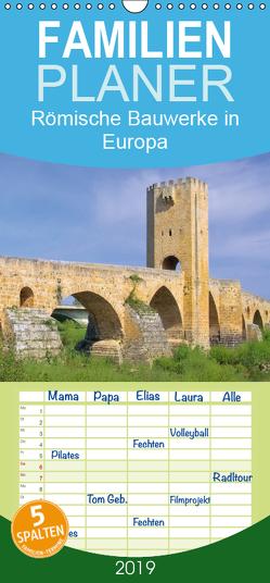 Römische Bauwerke in Europa – Familienplaner hoch (Wandkalender 2019 , 21 cm x 45 cm, hoch) von LianeM