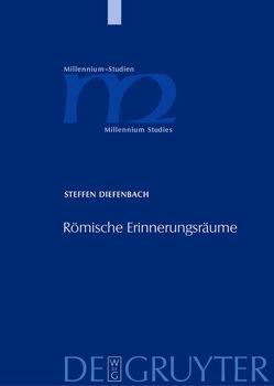 Römische Erinnerungsräume von Diefenbach,  Steffen