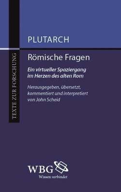 Römische Fragen von Plutarch, Scheid,  John