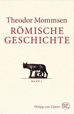 Römische Geschichte von Christ,  Karl, Mommsen,  Theodor, Rebenich,  Stefan
