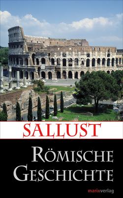 Römische Geschichte von Möller,  Lenelotte, Sallust