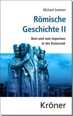 Römische Geschichte / Römische Geschichte II von Sommer,  Michael