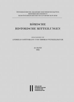 Römische Historische Mitteilungen / Römische Historische Mitteilungen 58 Band 2016 von Gottsmann,  Andreas, Winkelbauer,  Thomas
