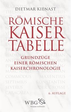 Römische Kaisertabelle von Eck,  Werner, Kienast,  Dietmar