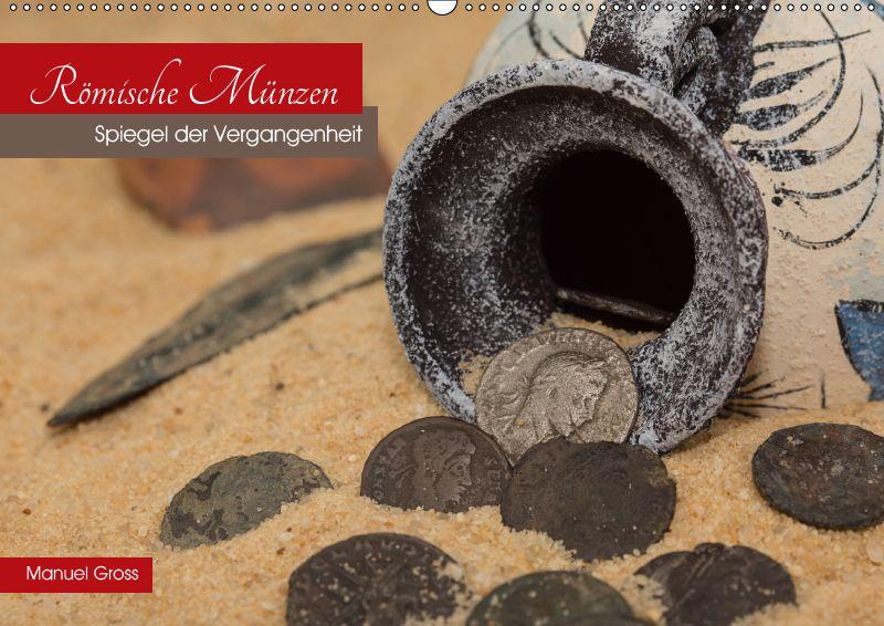Römische Münzen Spiegel Der Vergangenheit Wandkalender 2019 Din A