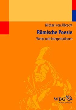 Römische Poesie von Albrecht,  Michael von