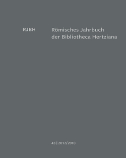 Römisches Jahrbuch der Bibliotheca Hertziana von Michalsky,  Tanja, Weddigen,  Tristan