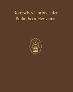 Römisches Jahrbuch der Bibliotheca Hertziana von Ebert-Schifferer,  Sybille, Michalsky,  Tanja