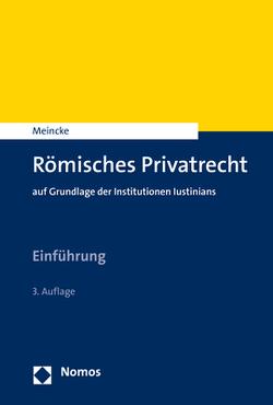 Römisches Privatrecht von Meincke,  Jens Peter