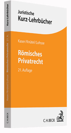 Römisches Privatrecht von Kaser,  Max, Knütel,  Rolf, Lohsse,  Sebastian