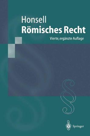 Römisches Recht von Honsell,  Heinrich