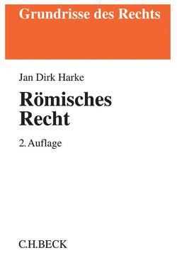 Römisches Recht von Harke,  Jan Dirk