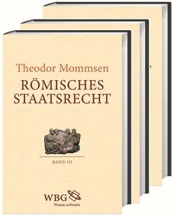 Römisches Staatsrecht von Brodersen,  Kai, Mommsen,  Theodor, Rebenich,  Stefan, Rüpke,  Jörg