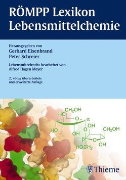 RÖMPP Lexikon Lebensmittelchemie, 2. Auflage, 2006 von Eisenbrand,  Gerhard, Meyer,  Alfred Hagen, Schreier,  Peter