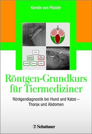 Röntgen-Grundkurs für Tiermediziner von von Pückler,  Kerstin