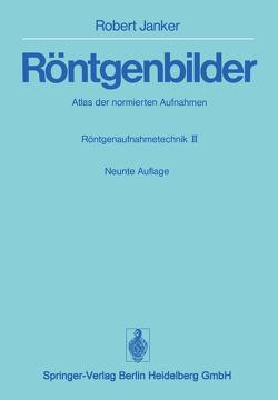 Röntgenbilder von Hallerbach,  H., Janker,  Robert, Stangen,  Annelies
