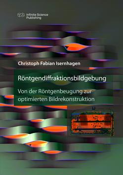 Röntgendiffraktionsbildgebung von Isernhagen,  Christoph Fabian