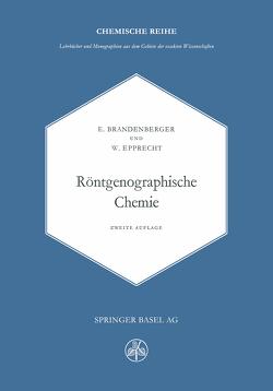 Röntgenographische Chemie von Brandenberger,  E., EPPRECHT