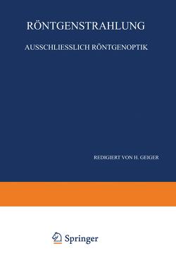 Röntgenstrahlung Ausschliesslich Röntgenoptik von Bothe,  W., Ewald,  P. P., Geiger,  H., Kirchner,  F., Kulenkampff,  H., Scheel,  Karl, Steinke,  E.G.