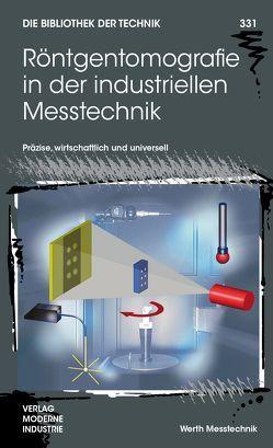 Röntgentomografie in der industriellen Messtechnik von Christoph,  Ralf, Neumann,  Hans Joachim Neumann