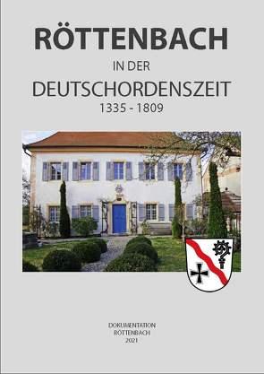 Röttenbach in der Deutschordenszeit von Schrenk,  Johann