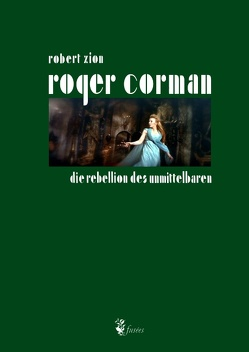 Roger Corman von Zion,  Robert
