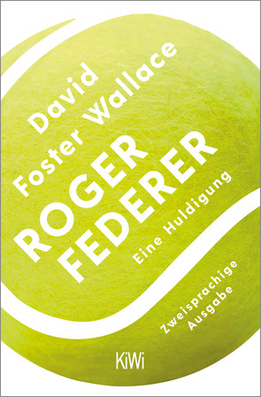 Roger Federer von Blumenbach,  Ulrich, Foster Wallace,  David