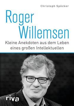 Roger Willemsen von Spöcker,  Christoph
