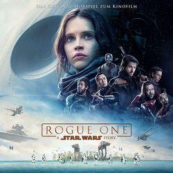 Rogue One: A Star Wars Story von Bottlinger,  Andrea, Breidbach,  Sebastian, Ehrhardt,  Dennis, Giacchino,  Michael, Gilroy,  Tony, Knoll,  John, Weitz,  Chris, Whitta,  Gary, Williams,  John