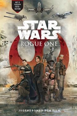 Star Wars Rogue One von Forbeck,  Matt, Mountainbeau,  Robert