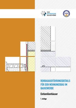 Rohbauausführungsdetails für den Wohnungsbau im Baugewerbe von Das Bayerische Baugewerbe