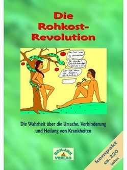 Rohkost-Revolution-Kompaktversion von Rohark,  Sven