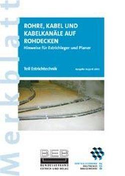 Rohre, Kabel und Kabelkanäle auf Rohdecken von Voos,  R.