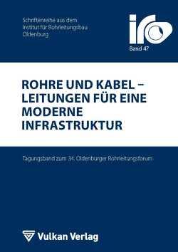 Rohre und Kabel – Leitungen für eine moderne Infrastruktur von Wegener,  Thomas