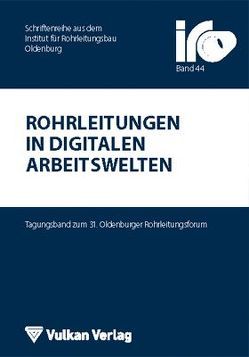 Rohrleitungen in digitalen Arbeitswelten von Wegener,  Thomas