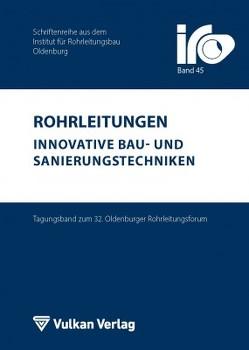 Rohrleitungen – innovative Bau- und Sanierungstechniken von Wegener,  Thomas