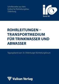 Rohrleitungen – Transportmedium für Trinkwasser und Abwasser von Wegener,  Thomas