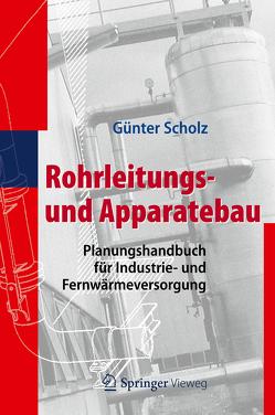 Rohrleitungs- und Apparatebau von Scholz,  Günter