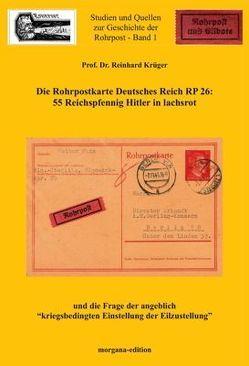 Rohrpostkarte Deutsches Reich RP 26, 55 Rpfg Hitler lachsrot von Krüger,  Reinhard Prof. Dr.
